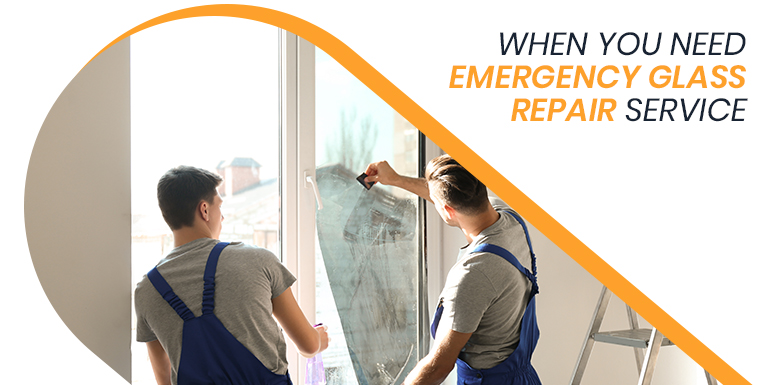 When Do You Need Emergency Glass Repair Service